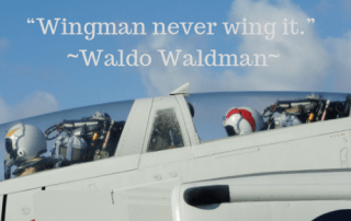 Entrepreneurs, businessperson, entrepreneurial, relationship marketing, Lt Col Waldo Waldman, Your Wingman, Never Fly Solo