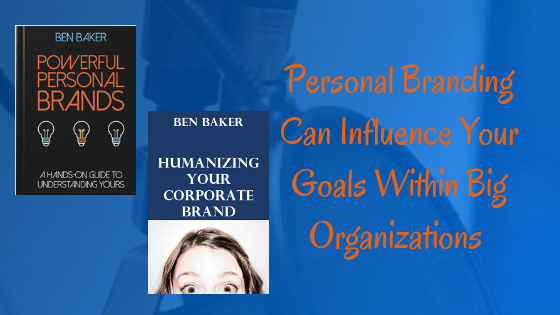 Corporate branding, Brand, Building a Personal Brand, Branding example, Influencer Marketing, Brand Influencer, Influence, yourlivingbrand.live, powerful personal brands, humanizing your corporate brand, lead at any level