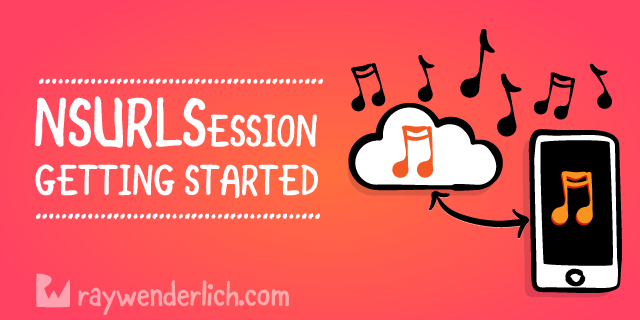 NSURLSession Tutorial: Getting Started