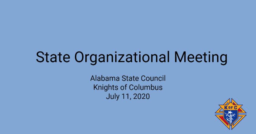 State Organizational Meeting – July 11, 2020