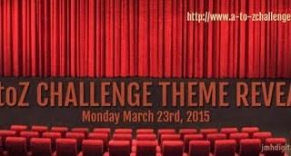 Curtain Raiser #AtoZChallenge Theme Reveal 2015