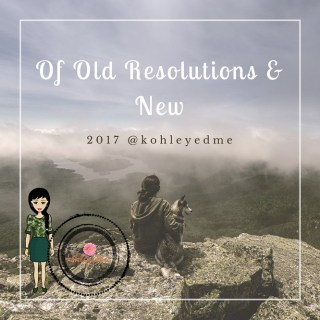 Of Old Resolutions and New