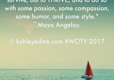 Thrive - Word of the Year - 2017 - New Year - Maya Angelou - Quotes