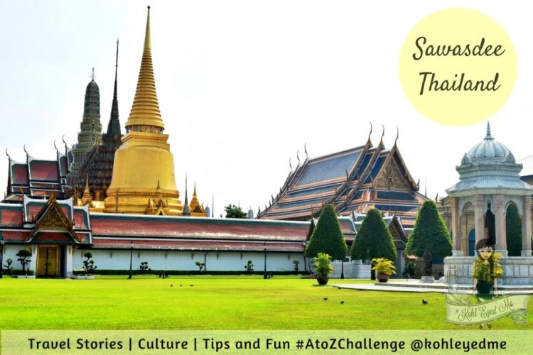 Sawasdee Thailand - Thailand Images - A to Z Challenge 2017 - Theme Reveal - Travel Blog _ Travel Diaries
