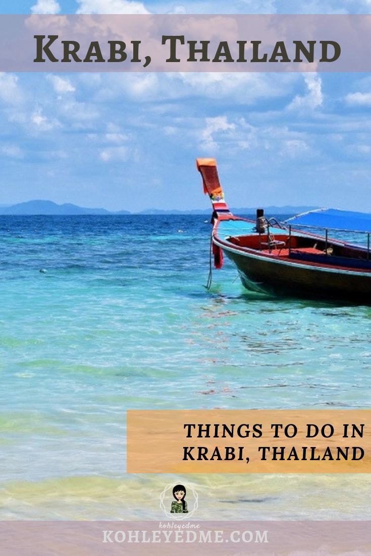 Things to Do in Krabi | Thailand Island Hopping | What to do when in Krabi Thailand | How to reach Krabi | Where to Stay in Krabi