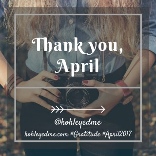 Gratitude, April and I : #AtoZChallenge Reflections