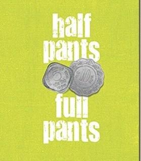 Half-Pants-Full-Pants Book Review