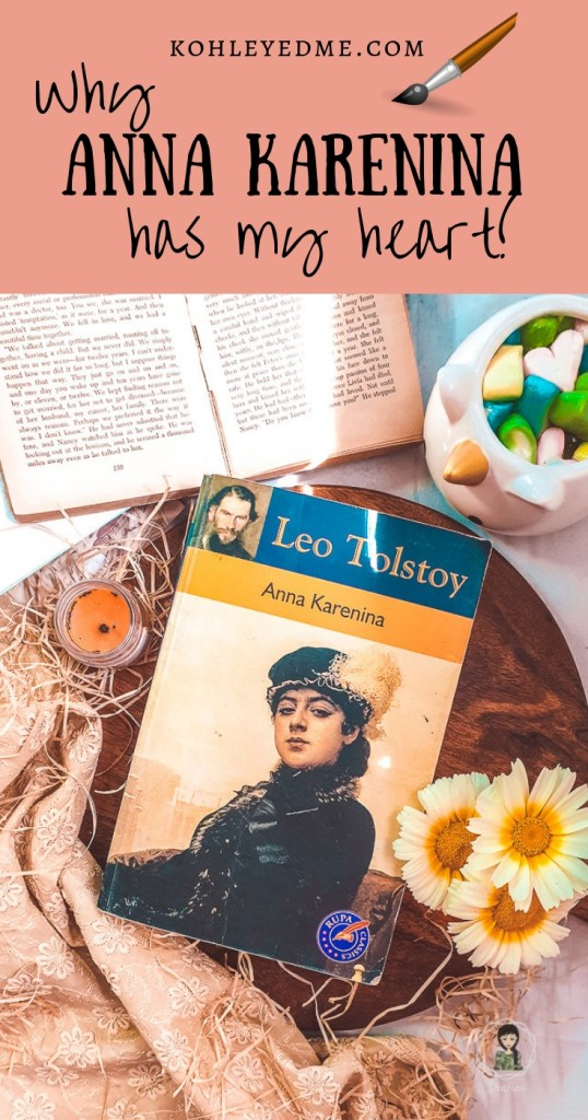 Leo Tolstoy's Anna Karenina is a beautiful classic for a reason