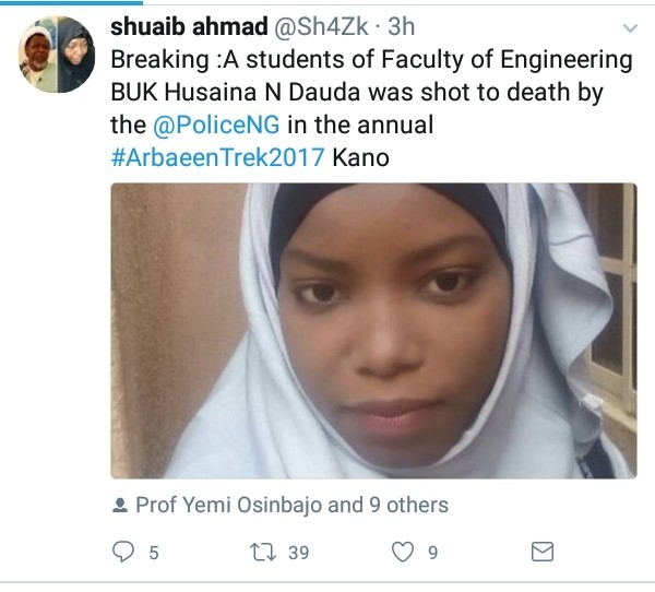 #ArbaeenTrek2017: Police Kills 200 Level Engineering Student And One Other In Kano 2