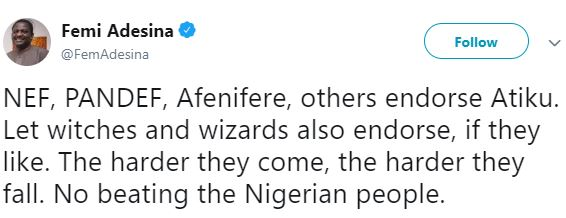 2019 Elections: Let Witches And Wizards Also Endorse Atiku, He Won't Win 1