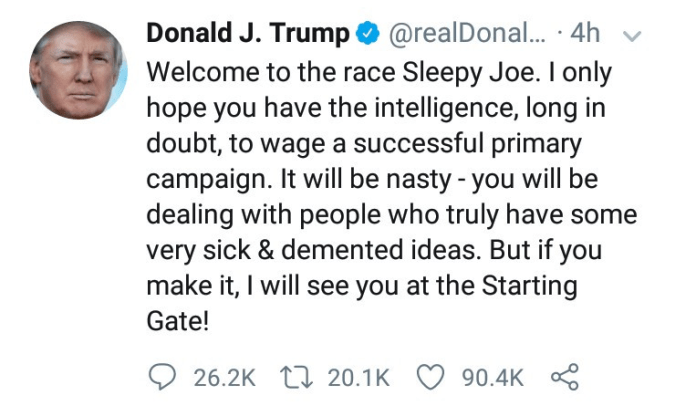 I Only Hope You Have The Intelligence- Donald Trump Reacts To Joe Biden's 2020 Presidential Ambition 2