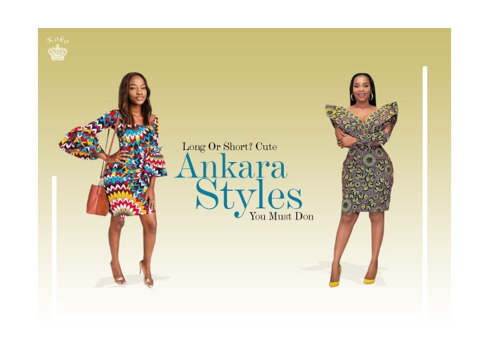 Long Or Short? Cute Ankara Styles You Must Don