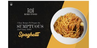 FOOD: 3 Easy Recipes To Prepare The Sumptuous And Classy Jollof Spaghetti