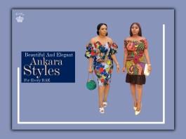 Beautiful And Elegant Ankara Styles For Every BAE