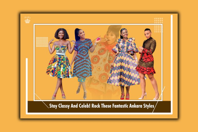 Stay Classy And Celeb! Rock These Fantastic Ankara Styles