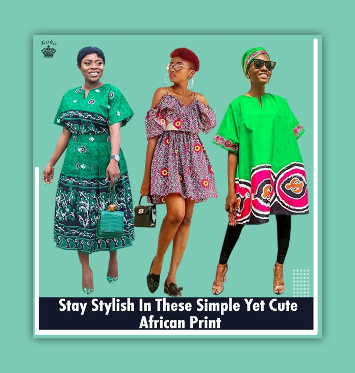 5 Cute African Print Styles You Will Stay Stylish In