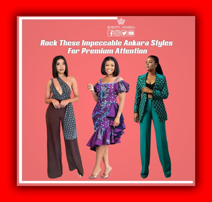 Rock These Impeccable Ankara Styles For Premium Attention
