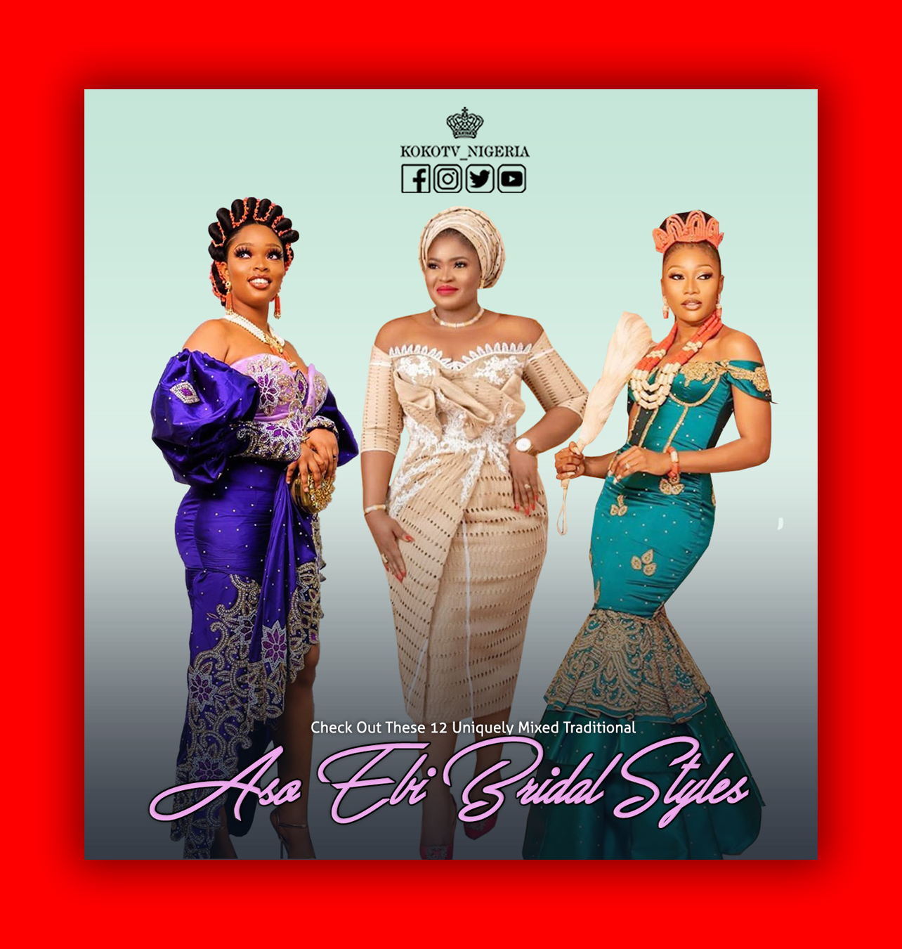 Check Out These 12 Uniquely Mixed Traditional Aso Ebi Bridal Styles