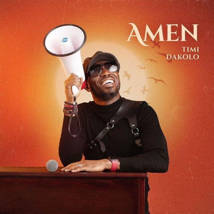 "Timi Dakolo Releases New Single ""Everything (Amen)"""