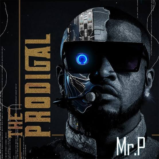 Mr P Drops First Album As A Sole Artiste, The Prodigal