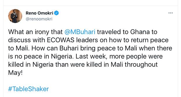 Buhari Went To Discuss Peace In Mali When There's No Peace In Nigeria - Reno Comes For President Again