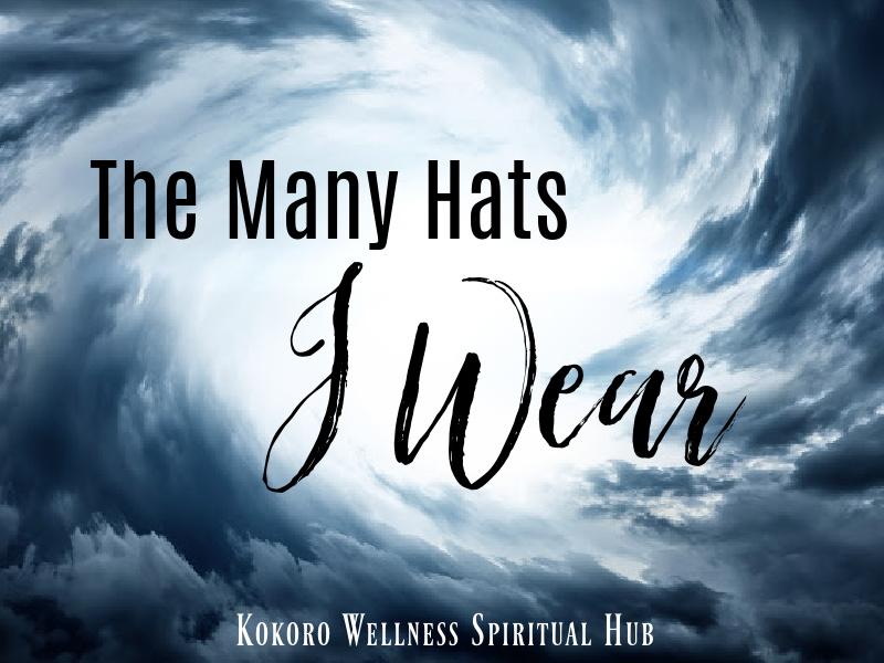 The Many Hats I Wear Blog Post