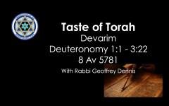 Taste of Torah - Devarim