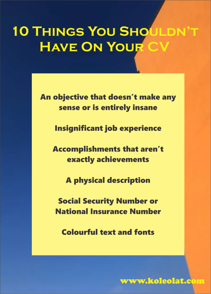 things you shouldn't have on your CV