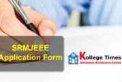 SRMJEEE Application Form 2017 | SRMEEE : Apply Here