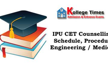 IPU CET Counselling 2017 – Schedule, Procedure – Engineering / Medical