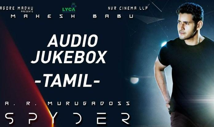 Spyder Full Songs Tamil