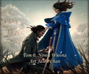 Prolog Nowa Wiosna Art: Jason Chan