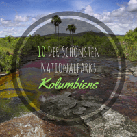 Nationalparks Kolumbiens