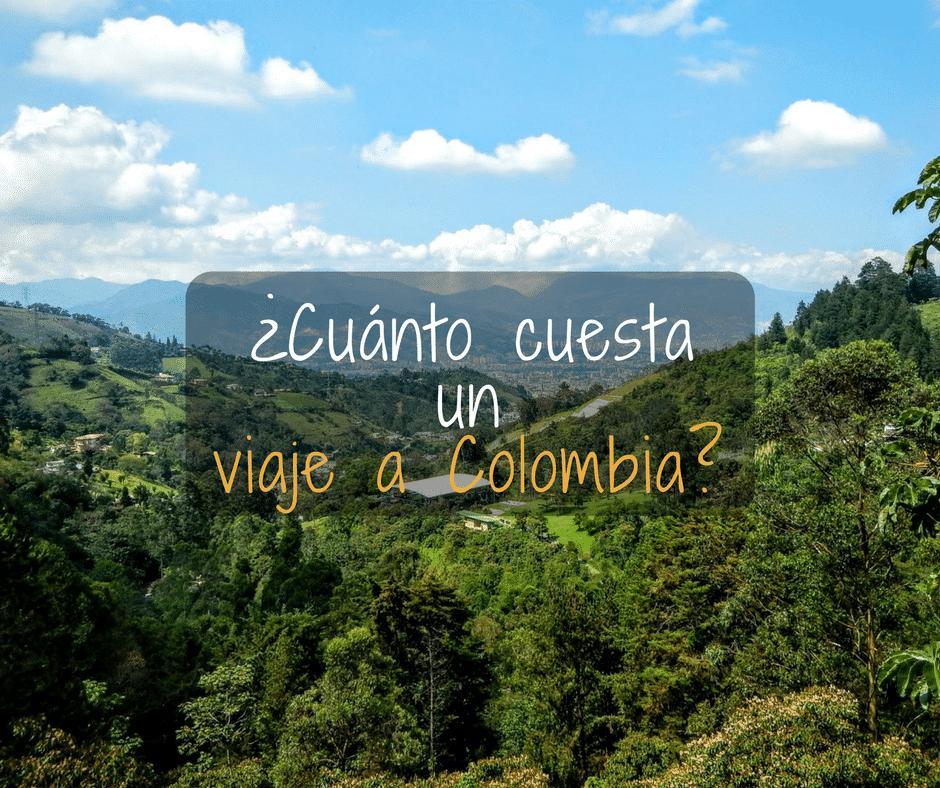 ¿Cuánto cuesta un viaje a Colombia?