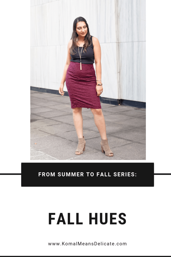 From Summer to Fall Fashion: Fall Hues