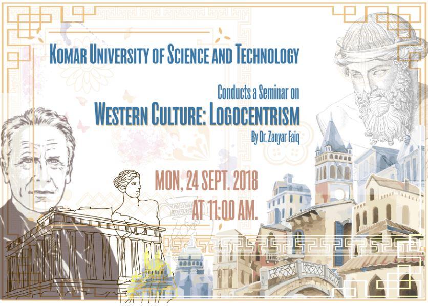 Western Culture Logo-centrism Seminar by Dr. Zanyar Faiq
