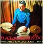milton_banana_trio-balancando_com_milton_banana_trio11