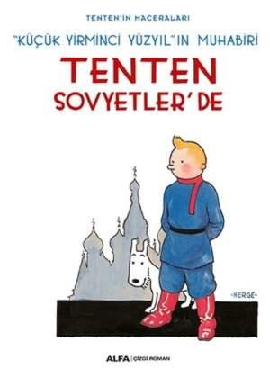 Tenten'in Maceraları - Tenten Sovyetler'de