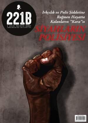 221B İki Aylık Polisiye Dergi Sayı - 27 Temmuz - Ağustos 2020