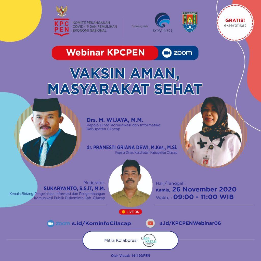 Pastikan Aman, KPCPEN bersama Pemkab Cilacap Gelar Sosialisasi Vaksinasi Covid-19
