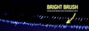 Bright Brush escalator brush with integrated light.