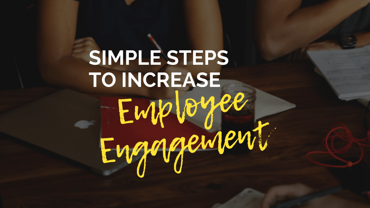 How to increase employee engagement Kong and Way