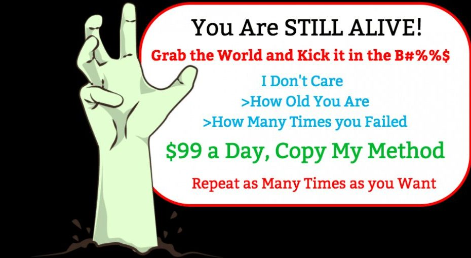 You Are Still Alive! $99 daily secret, Just Copy My Method On Make Money 2018
