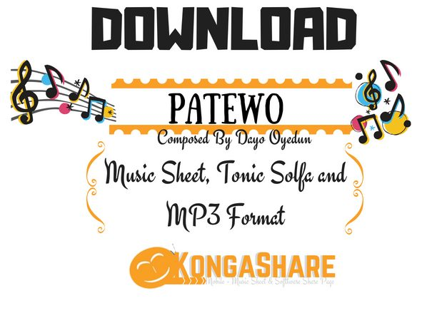 kongashare.com - Download Patewo Music Sheet by Dayo Oyedun