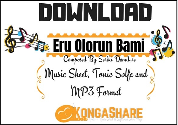 Download Eru Olorun Bami music sheet by Seriki Damilare