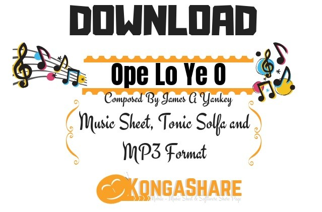 Download Ope Lo Ye O Sheet Music By James A Yankey