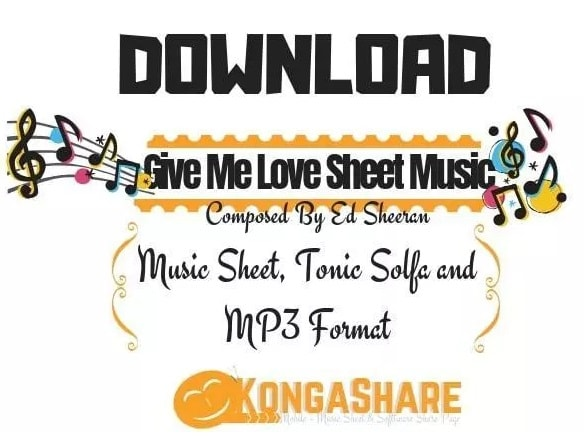 Download Give Me Love – Ed Sheeran Piano sheet music