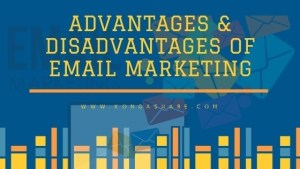 Advantages and disadvantages of email marketing kongashare.com_m