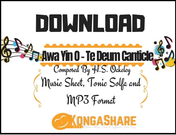 Download Awa Yin O Music Sheet - Te Deum Canticle Music in PDF and MP3