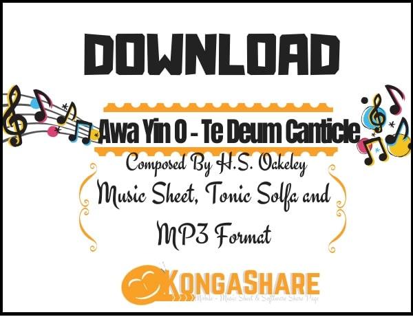 Download Awa Yin O Music Sheet - Te Deum Canticle Music in PDF and MP3